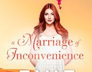 A Marriage Of Inconvenience / Inspiration for A Marriage Of Inconvenience by Evie Snow