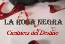 La Rosa Negra / Imagenes, escenarios y fragmentos alusivos a la saga de La Rosa Negra... www.facebook.com/entrelineasysuenos