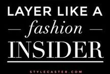 Layering / Learn how to layer like a fashion insider.