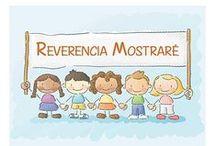 Reverencia / by Los Colores de Nuestra Primaria