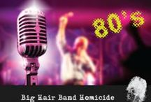 """Big Hair Band Homicide / Slasher, the big hair band of 80's heavy metal music, is celebrating their recent Platinum Album, """"Cut Throat!"""" BHB Music is throwing a party in their honor and will be presenting the band with their award. This will be the party of the year and you have received an invitation! Famous musicians, actors and other A-list celebrities are just some of the individuals who made it on the suspect guest list for the evening, so pull out your sequins & spandex."""