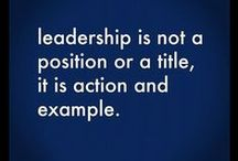 LEADERSHIP: It' s a verb / It can be done well, authentically, humbly and powerfully. Or not.
