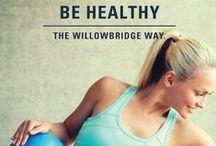 Fitness, Health & Wellness / Be Healthy, The Willowbridge Way