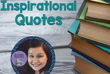 Student Inspirational Quotes / A collection of quotes to keep inspiring your students and promoting positivity in the classroom