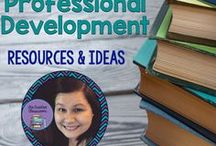 Teacher Professional Development Ideas / Ideas, tips, and resources to help teachers continue to grow and learn