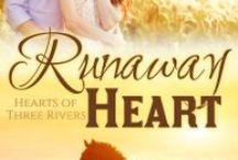 Three Rivers: Runaway Heart / Dane Baylor + Ren Maddock