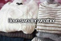 Sweater Weather  / by Reagan Whitaker