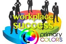 Personality at Work / Primary Colors Personality Insight Tools are perfect for the workplace/