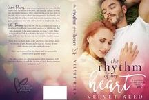 The Rhythm of my Heart / Book 1 - Matters of the Heart series / by Velvet Reed