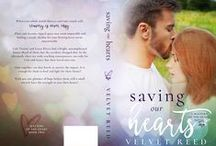 Saving Our Hearts / Book 2 - Matters of the Heart series / by Velvet Reed