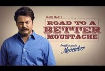 Movember / Support research and awareness for men's health issues with an epic 'stache!