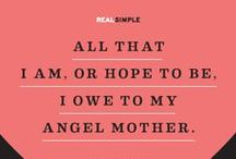 Motherhood Inspiration / All we are, we owe to our mothers. Here some inspiration for those special women. #inspiration #motherhoodquotes #beinspired