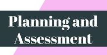 Planning and Assessment / Planning and Assessment, two words we often hate, but always need. I've gathered up the best planning and assessment pins on Pinterest to bring you all the help and support you need.