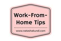 Work From Home Tips / Find here all the tips if you are a stay at home mum or someone who is looking to work from home for a side hustle or a full time job.