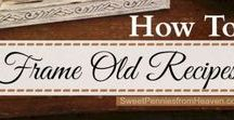 Keepsake Recipe Gifts / Organize, celebrate and create heirlooms, scrapbooks and gifts with your family recipes.