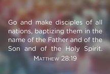 Bible Verses / Our mandate is compassion, our priority is establishing the Lordship of Jesus Christ in each man's life, and our goal is to provide opportunities for personal obedience to the Great Commission.