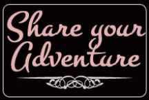 Share your Adventure!