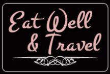 Eat Well & Travel