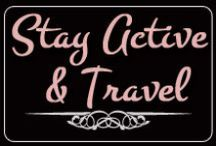 Stay Active & Travel