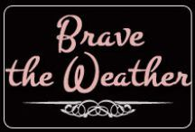 Brave the Weather