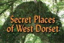 Secret Places of West Dorset by Louise Hodgson / Intriguing book highlighting some of West Dorset's most beautiful and untouched places. It provides ideas for easy day visits and offers an insightful view of the rare beauty of this part of the county.