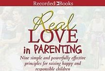 Real Love® in Parenting / Parenting is one of the most important responsibilities we will ever take upon us, and yet what training do we receive for this awesome task? We're here to help teach you how to raise happy and responsible children.