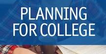 Planning for College / It's never too early to start planning for college. Are you wondering where to start?