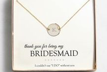 Bridesmaids & Groomsmen Gifts / Bridesmaids and Groomsmen gift ideas for the whole bridal party!
