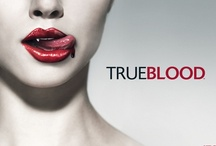 True Blood / I wanna do bad things with you...