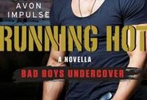 Book Series: Bad Boys Undercover / A new romantic suspense series from Avon. It focuses on The Alliance, a group of former military guys and a joint CIA/ MI6 task force created to stop international threats. Introductory novella - RUNNING HOT (Dec 2014), Book #1 - PLAYING DIRTY (Jan 2015), Book #2 - FALLING UNDER (May 2015), Book #3 - FACING FIRE (Sept 2015) and Book #4 - UNDER THE WIRE (June 2016).