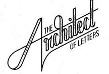 Lettering / Anything to do with letters, lettering, drawing letters....