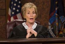 Judge Judy / The Honorable Judge Judith Sheindlin is presiding!