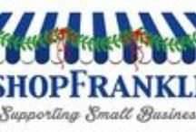 Community Spotlight and #shopFranklin / Local business and organizations featured on http://franklinliving.blogspot.com