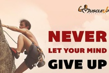 Fitness Motivation & Tips / MuscleUP Nutrition's Fitness & Motivational Tips Board