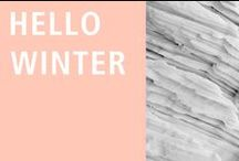 Hello, Winter / a board dedicated to all things cold, cozy and warm