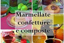 MARMELLATE CONFETTURE E COMPOSTE / Raccolta di ricette preparate in casa con e senza elettrodomestici come macchina del pane e estrattore