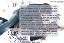 Book Snippets - Cup of Sugar / Bite-sized excerpts from Cup of Sugar by Karla Doyle *18+ due to some adult content*