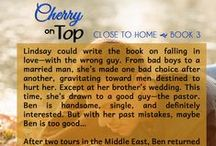 Book Snippets - Cherry on Top / Teasers & short excerpts from CHERRY ON TOP, Book 3 of the Close to Home series, by Karla Doyle. www.karladoyle.com