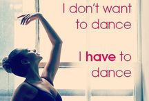 dance is my life / by Abby Sharp
