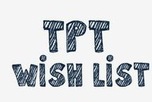 TpT Wish List / Great ideas worth paying for!