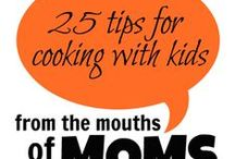 Cooking with Kids / Fun Ideas, Tips, Tricks and Equipment for cooking with kids