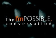 The I'mPOSSIBLE. conversation - inspiration shared