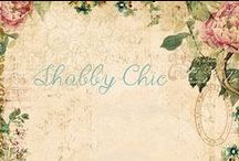 SHABBY CHIC / by Carolyn