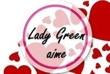 Lady Green aime