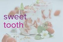 Sweet Tooth / Healthy treats to satisfy that sweet tooth.