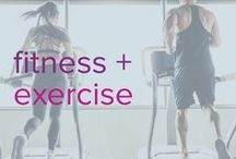 Fitness + Exercise / Exercise and fitness tips and tricks