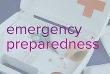 Emergency Preparedness / Be prepared for any type of disaster