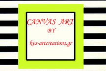KVS.....CANVAS ART...by KVS / Digital Design...by KVS-artcreations.gr