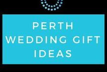 Perth Wedding Gift ideas