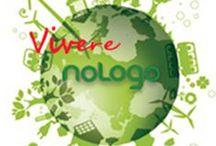 Vivere No Logo - articoli / Su Vivere No Logo troverete tutte le notizie che crediamo possano essere utili a sviluppare una quotidianità sempre più sostenibile, legata ai valori di eticità, sussidiarietà, rispetto della natura.  http://www.viverenologo.it/